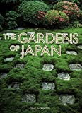 Itoh, Teiji: The Gardens of Japan