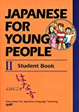 Association for Japanese Language Teaching: Japanese for Young People II