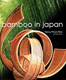 Bess, Nancy Moore: Bamboo in Japan