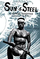 Sun and Steel by Yukio Mishima