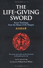 The Life-Giving Sword: The Secret Teachings…