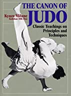 The Canon of Judo: Classic Teachings on…