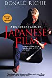 Richie, Donald: A Hundred Years of Japanese Film: A Concise History, With a Selective Guide to Dvds And Videos
