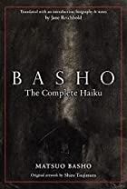 Basho: The Complete Haiku by Matsuo Basho