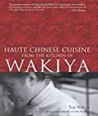Haute Chinese Cuisine from the Kitchen of…