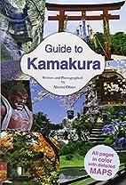 Guide to Kamakura by Akemi Ohno