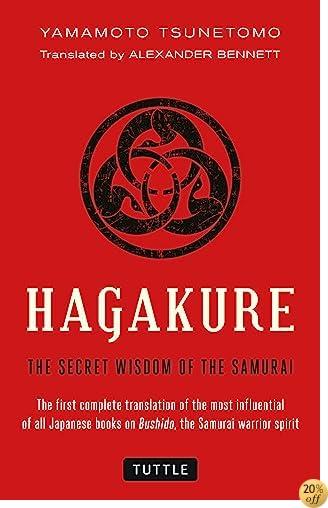THagakure: The Secret Wisdom of the Samurai