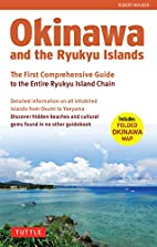 Okinawa and the Ryukyu Islands: The First…