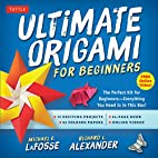 Ultimate Origami for Beginners Kit: The…