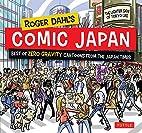 Roger Dahl's Comic Japan: Best of Zero…