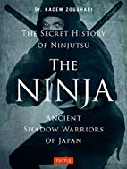 The Ninja, The Secret History of Ninjutsu:…
