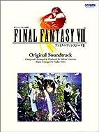 Final Fantasy VIII: Original Sound Track…