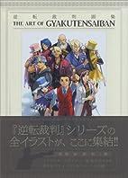The Art of Gyakuten Saiban (Ace Attorney)…