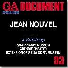 GA Document 93: Jean Nouvel 3 Buildings:…