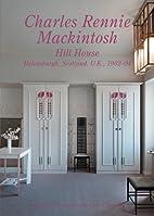 Charles Rennie Mackintosh - Hill House. GA…