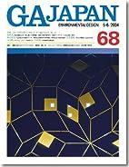 GA Japan Environmental Design 68 (5-6/2004)