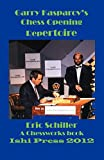 Shamkovich, Leonid: Kasparov's Opening Repertoire: A Chess Works Publication