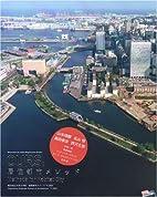 OURS: Methods for Habitat City by Yokohama…