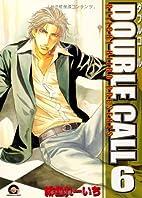 DOUBLE CALL 6 (GUSH COMICS) by Reiichi Hiiro
