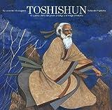 Akutagawa, Ryunosuke: Toshishun: El Cuento Chino Del Joven Prodigo Y El Mago Ermitano (Spanish Edition)