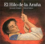Akutagawa, Ryunosuke: El Hilo de la Arana = The Spider's Thread (Spanish Edition)