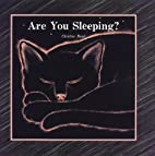 Are You Sleeping? by Christine Bunel
