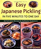 Easy Japanese Pickling in Five Minutes to…