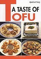 Quick & Easy A Taste of Tofu by Yukiko…