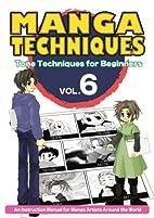 Manga Techniques Volume 6: Tone Techniques…