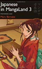 Japanese in MangaLand, Volume 3 by Marc…
