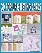 3D Pop Up Greeting Cards by Keiko Nakazawa