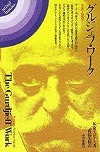 The Gurdjieff Work by Kathleen Riordan…
