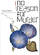 No Reason for Murder by Ayako Sono