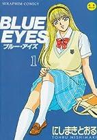 BLUE EYES 1 (セラフィンコミックス)…