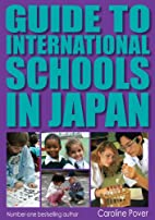 Guide to International Schools in Japan by…