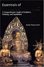 Essentials of Buddhist images : a…