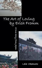 The Art of Loving by Erich Fromm by Lala…