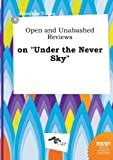 Young, Jonathan: Open and Unabashed Reviews on Under the Never Sky