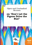 Carter, Michael: Open and Unabashed Reviews on Don't Let the Pigeon Drive the Bus!