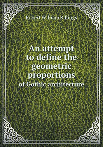 an-attempt-to-define-the-geometric-proportions-of-gothic-architecture
