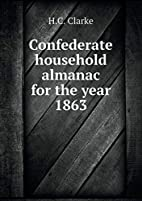 Confederate household almanac for the year…