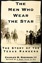 Men Who Wear the Star by Charles M. ROBINSON