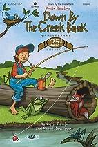 Down by the Creek Bank by Dottie Rambo