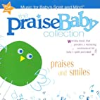 Praises and Smiles (Praise Baby Collection)
