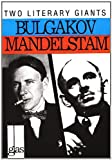 Perova, Natasha: More About Bulgakov and Mandelstam