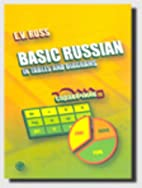 Basic Russian in Tables and Diagrams by E V…