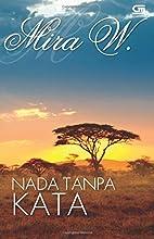 Nada Tanpa Kata (Indonesian Edition) by Mira…
