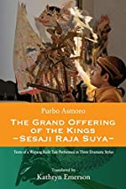 The Grand Offering of the Kings (Wayang…