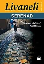 Serenad by Zülfü Livaneli