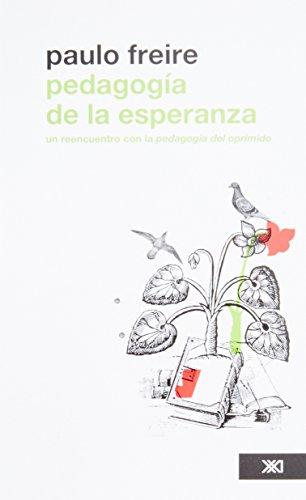 pedagogia-de-la-esperanza-un-reencuentro-con-la-pedagogia-del-oprimido-spanish-edition